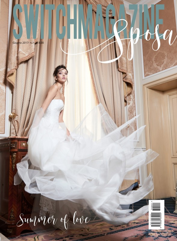 Switch Magazine Sposa n°1 Giugno 2017-1