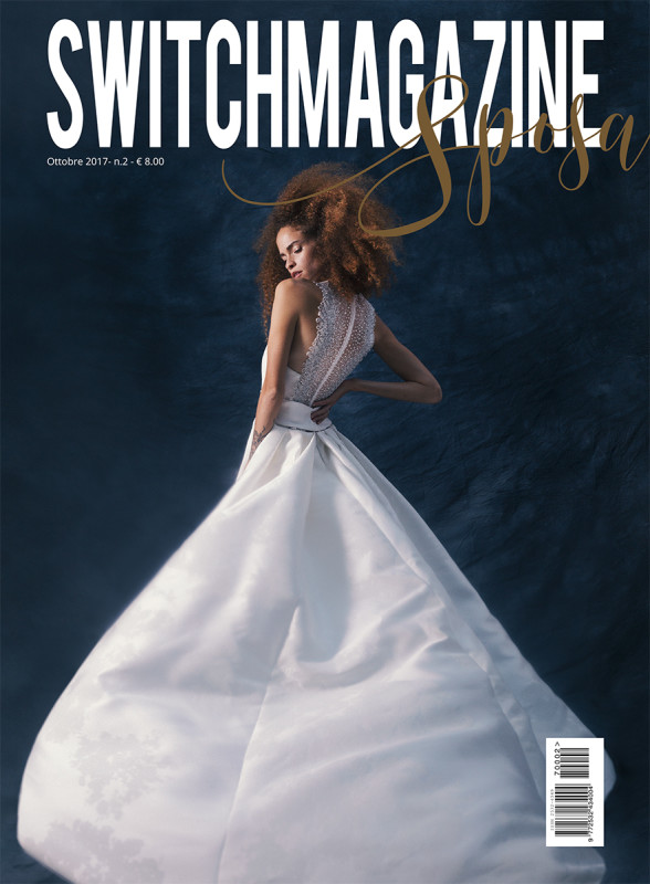 Switch Magazine Sposa n°2 Ottobre 2017-1